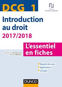 DCG 1 - Introduction au droit - 2017/2018 - 8e éd.