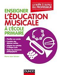 Télécharger le livre : Enseigner l'éducation musicale à l'école primaire