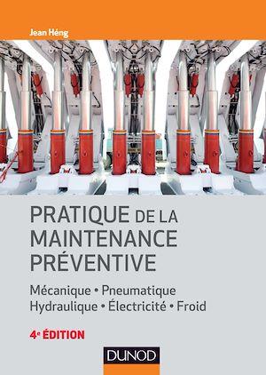 Téléchargez le livre :  Pratique de la maintenance préventive - 4e éd