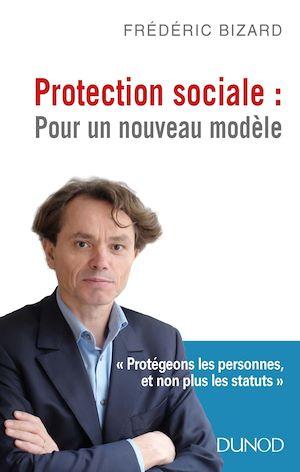 Téléchargez le livre :  Protection sociale : Pour un nouveau modèle