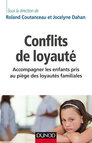 Téléchargez le livre :  Conflits de loyauté