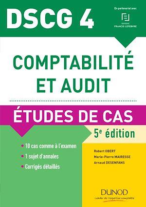 Téléchargez le livre :  DSCG 4 - Comptabilité et audit - 5e éd.