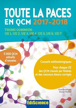 Téléchargez le livre :  Toute la PACES en QCM 2017-2018 - 3e éd.