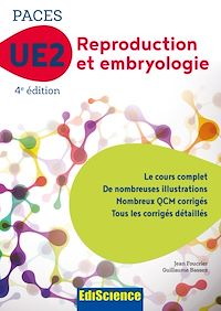 PACES UE2 Reproduction et Embryologie - 4e éd