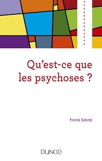 Télécharger le livre : Qu'est-ce que les psychoses ?