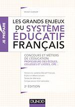 Télécharger le livre :  Les grands enjeux du système éducatif français - 2e éd.