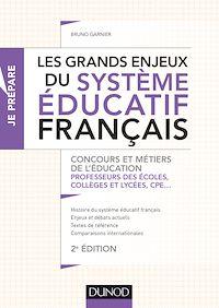 Les grands enjeux du système éducatif français - 2e éd.