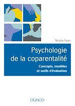 Télécharger le livre :  Psychologie de la coparentalité