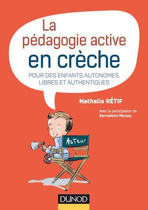 Téléchargez le livre :  La pédagogie active en crèche