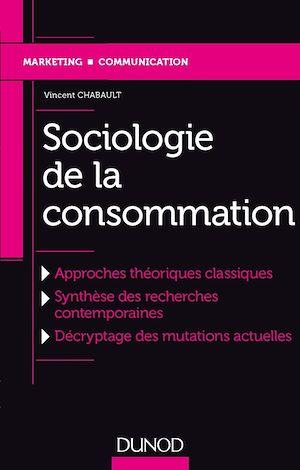 Téléchargez le livre :  Sociologie de la consommation