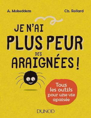 Téléchargez le livre :  Je n'ai plus peur des araignées