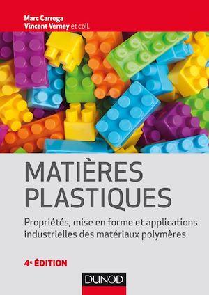 Téléchargez le livre :  Matières plastiques - 4e éd.