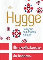 Télécharger le livre :  Hygge, Se réjouir des choses simples