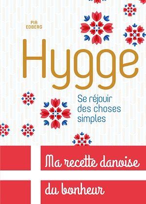 Téléchargez le livre :  Hygge, Se réjouir des choses simples