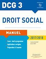Télécharger cet ebook : DCG 3 - Droit social 2017/2018 - 11e éd.