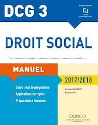 DCG 3 - Droit social 2017/2018 - 11e éd.