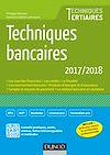 Téléchargez le livre numérique:  Techniques bancaires 2017/2018 - 8e éd.