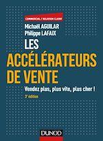 Télécharger le livre :  Les accélérateurs de vente - 3e éd.