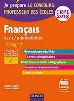 Télécharger cet ebook : Français - Professeur des écoles - Ecrit / admissibilité - CRPE 2018