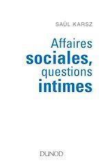 Télécharger le livre :  Affaires sociales, questions intimes