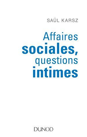 Téléchargez le livre :  Affaires sociales, questions intimes