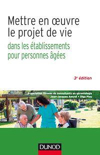 Mettre en oeuvre le projet de vie - 3e éd.