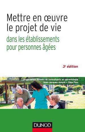 Téléchargez le livre :  Mettre en oeuvre le projet de vie - 3e éd.