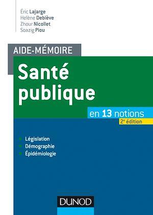Téléchargez le livre :  Aide-mémoire - Santé publique - 2e éd.