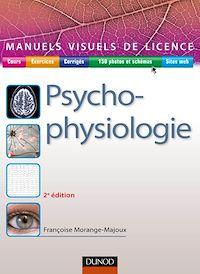 Manuel visuel de psychophysiologie - 2e éd.