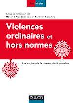 Télécharger le livre :  Violences ordinaires ou hors normes