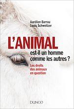 Télécharger le livre :  L'animal est-il un homme comme les autres ?