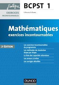 Mathématiques exercices incontournables BCPST 1 - 2e éd.