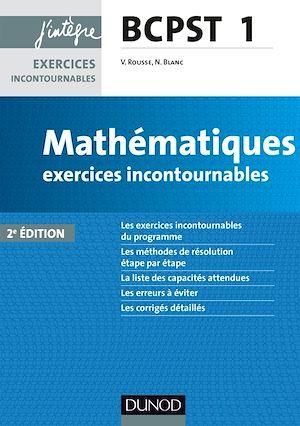 Téléchargez le livre :  Mathématiques exercices incontournables BCPST 1 - 2e éd.