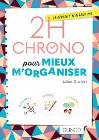 Télécharger le livre : 2h Chrono pour mieux m'organiser