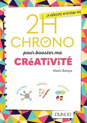 Téléchargez le livre :  2h Chrono pour booster ma créativité
