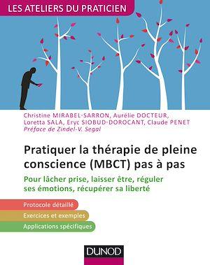 Téléchargez le livre :  Pratiquer la thérapie de la pleine conscience (MBCT) pas à pas