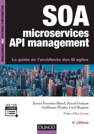 Téléchargez le livre :  SOA , microservices et API management - 4e éd