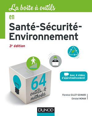 Téléchargez le livre :  La Boîte à outils en Santé-Sécurité-Environnement - 3e éd.