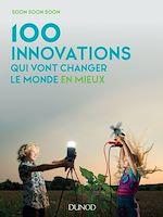 Télécharger le livre :  100 innovations qui vont changer le monde en mieux