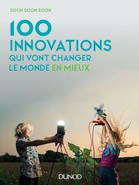100 innovations qui vont changer le monde en mieux