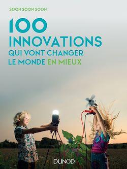Téléchargez le livre :  100 innovations qui vont changer le monde en mieux