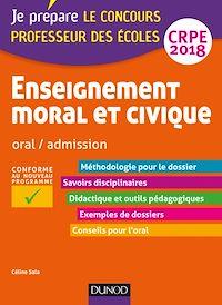 Enseignement moral et civique - Professeur des écoles - Oral, admission - CRPE 2018