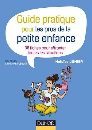 Téléchargez le livre :  Guide pratique pour les pros de la petite enfance