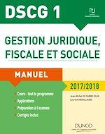 Télécharger le livre :  DSCG 1 - Gestion juridique, fiscale et sociale 2017/2018