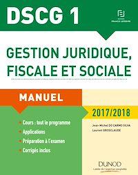 DSCG 1 - Gestion juridique, fiscale et sociale 2017/2018