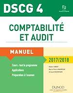Télécharger le livre :  DSCG 4 - Comptabilité et audit - 2017/2018 - 8e éd.
