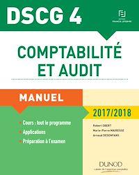 DSCG 4 - Comptabilité et audit - 2017/2018 - 8e éd.