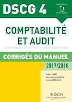 Télécharger le livre :  DSCG 4 - Comptabilité et audit - 2017/2018- 8e éd.