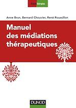 Télécharger le livre :  Manuel des médiations thérapeutiques - 2e éd.