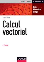 Télécharger le livre :  Calcul vectoriel - 2e éd.